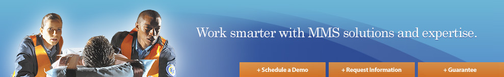 Work smarter with MMS solutions and expertise.